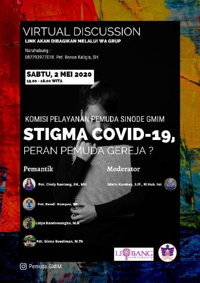 Diskusi Virtual Litbang Pemuda GMIM. Pemerintah Harus Bersinergi dengan Tokoh Agama Tangkal Stigma Negatif Covid-19